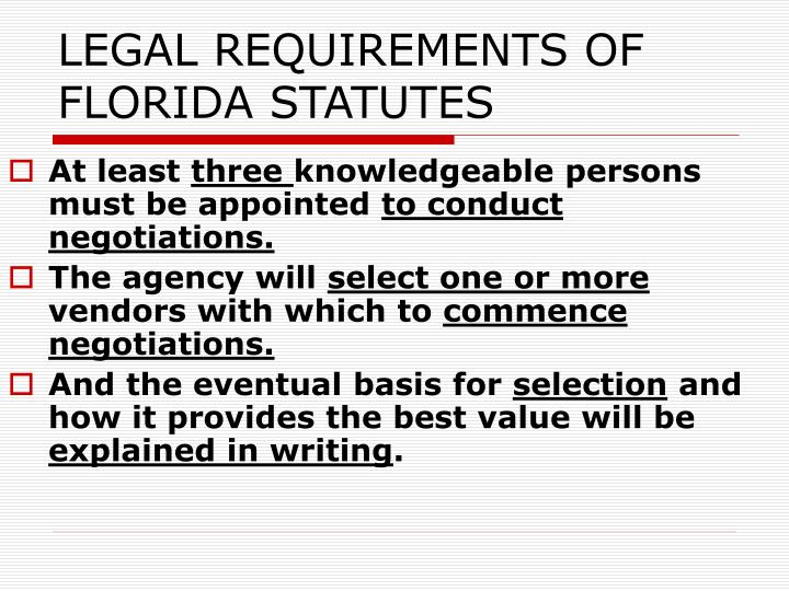 LEGAL REQUIREMENTS OF FLORIDA STATUTES