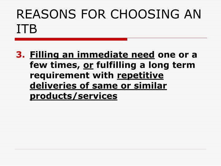 REASONS FOR CHOOSING AN ITB