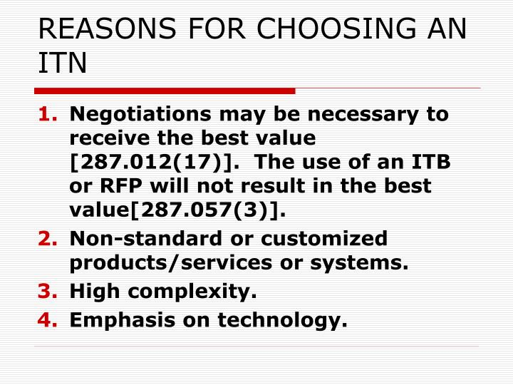 REASONS FOR CHOOSING AN ITN