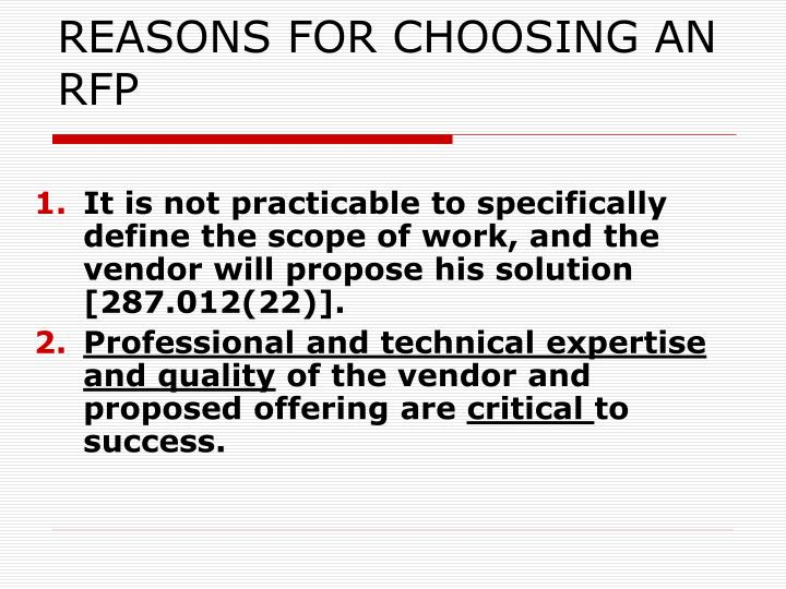 REASONS FOR CHOOSING AN RFP