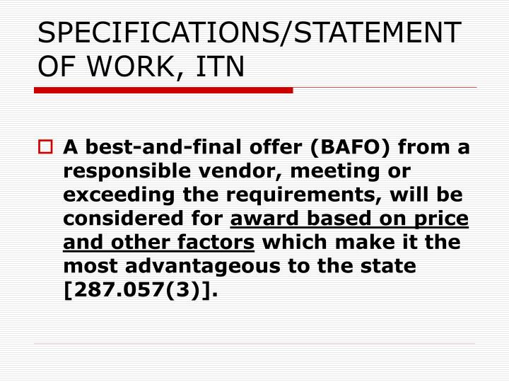 SPECIFICATIONS/STATEMENT OF WORK, ITN