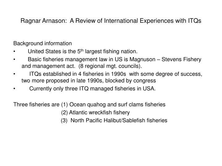 Ragnar arnason a review of international experiences with itqs