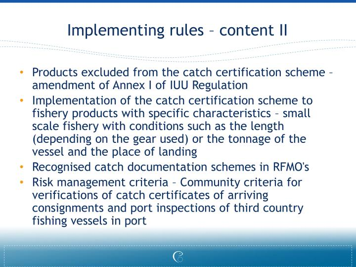 Implementing rules – content II