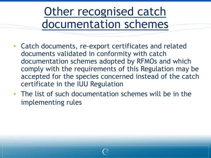 Other recognised catch documentation schemes