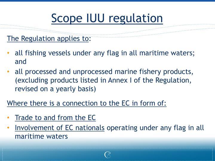 Scope iuu regulation
