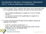 immigration advisers competency standards 2013 licence pathways continued