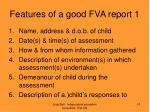 features of a good fva report 1