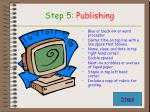 step 5 publishing