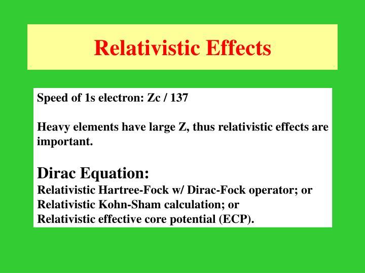 Relativistic Effects