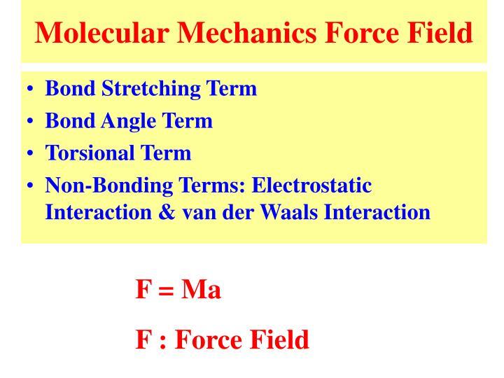 Molecular Mechanics Force Field