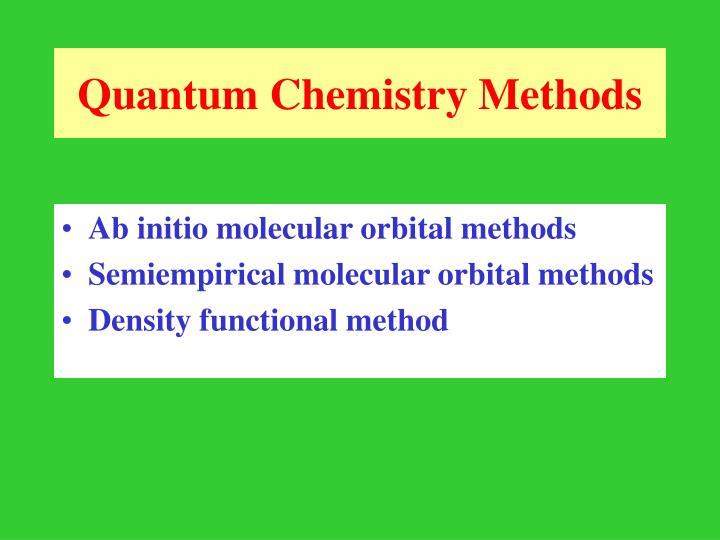 Quantum Chemistry Methods