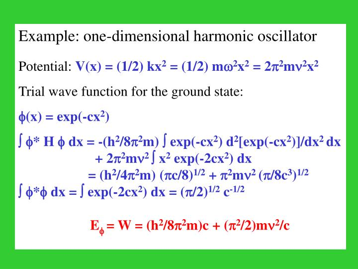 Example: one-dimensional harmonic oscillator