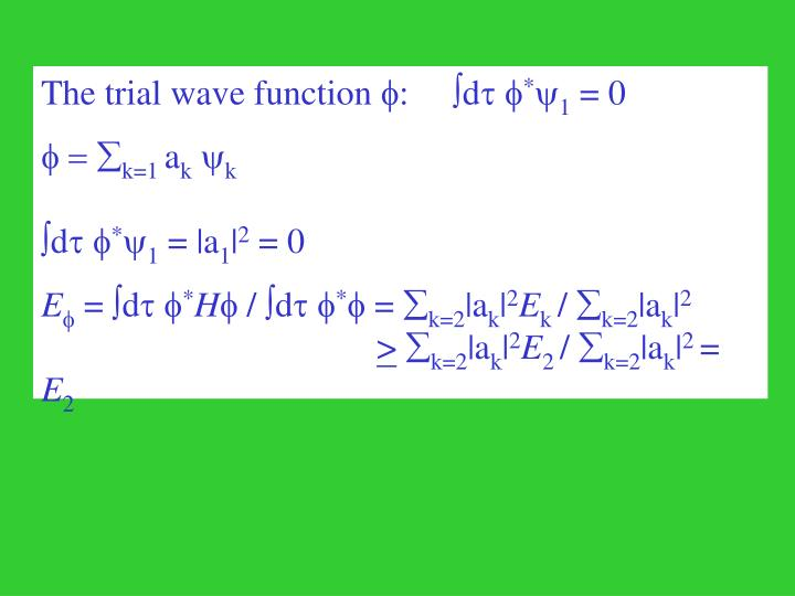 The trial wave function