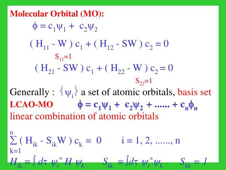 Molecular Orbital (MO):