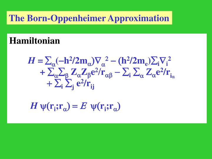 The Born-Oppenheimer Approximation