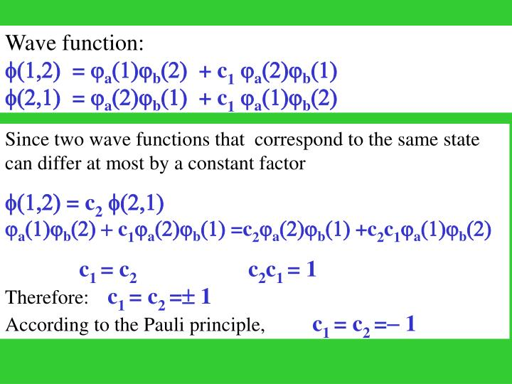 Wave function: