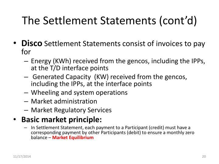 The Settlement Statements (cont'd)
