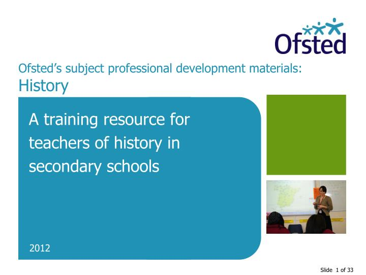 Ofsted s subject professional development materials history