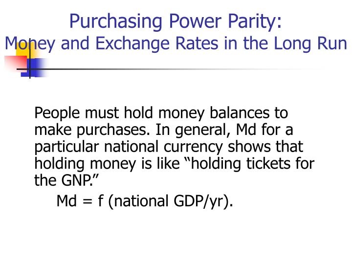 Purchasing Power Parity: