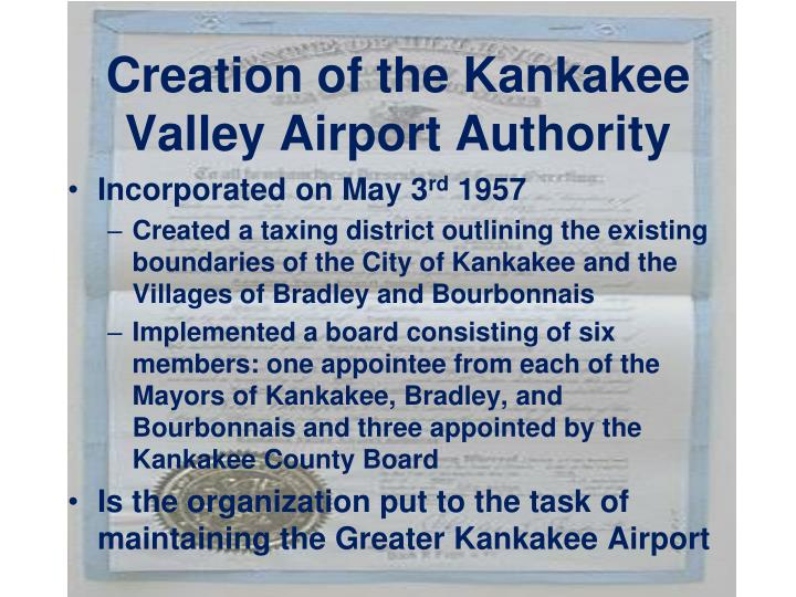 Creation of the kankakee valley airport authority