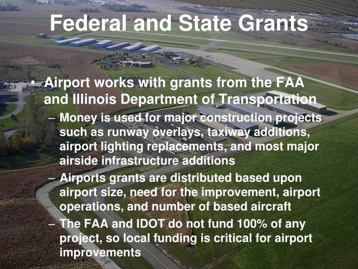 Federal and State Grants