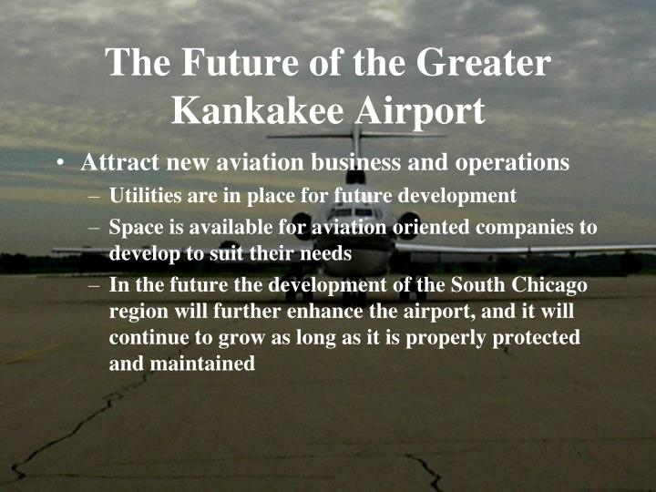 The Future of the Greater Kankakee Airport