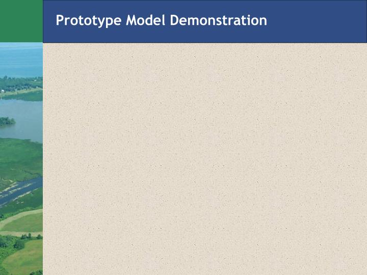 Prototype Model Demonstration