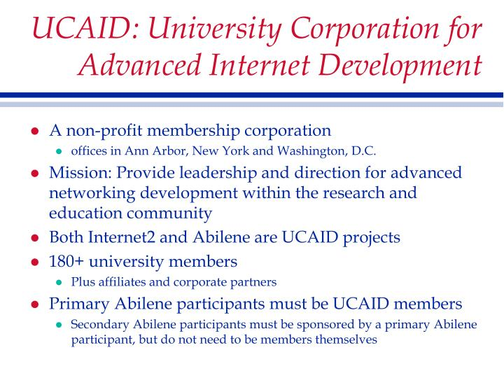 UCAID: University Corporation for Advanced Internet Development