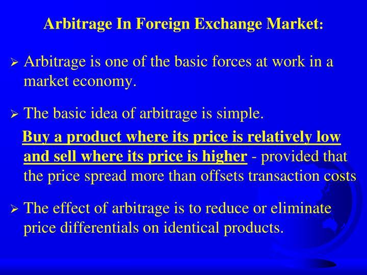 Arbitrage in foreign exchange market