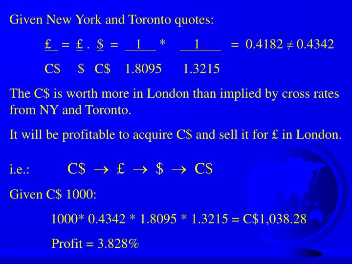 Given New York and Toronto quotes: