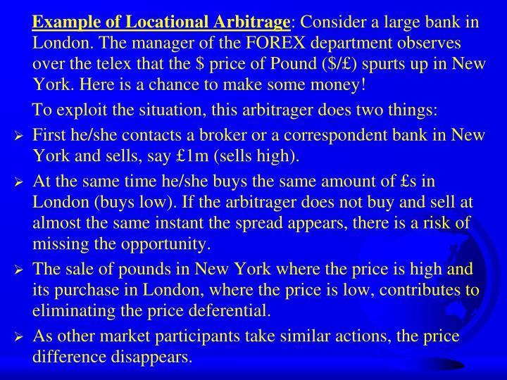 Example of Locational Arbitrage