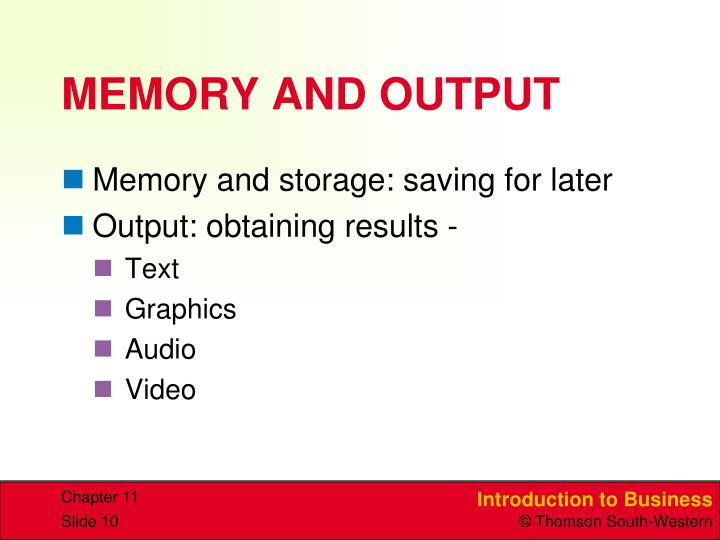 MEMORY AND OUTPUT