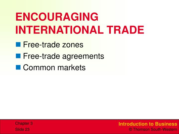 ENCOURAGING INTERNATIONAL TRADE