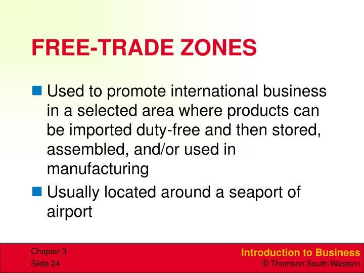 FREE-TRADE ZONES