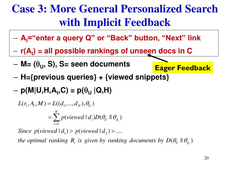 Case 3: More General Personalized Search