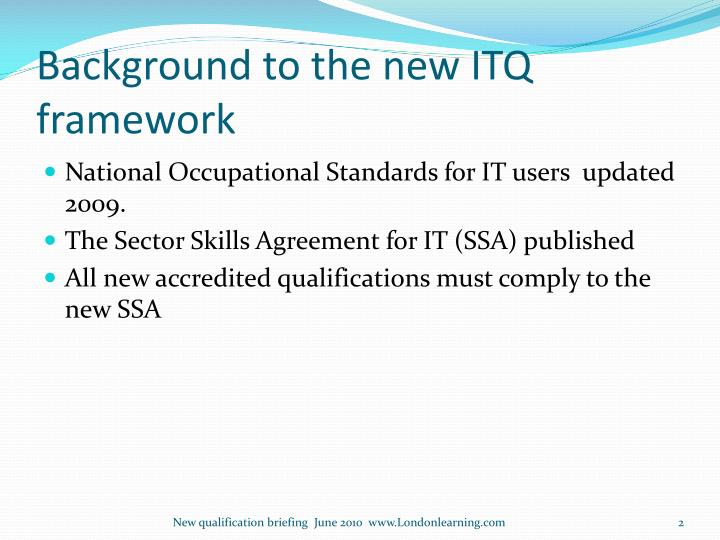 Background to the new itq framework