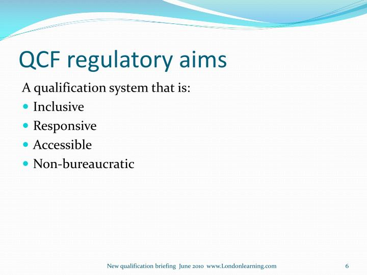 QCF regulatory aims
