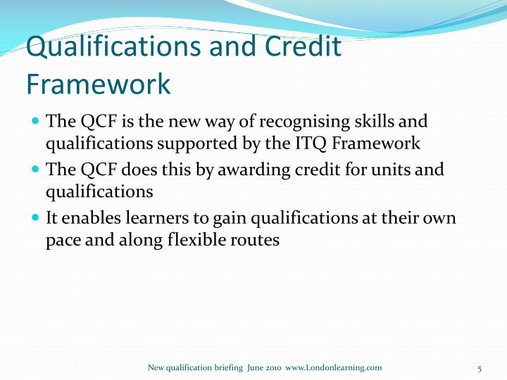 Qualifications and Credit Framework