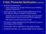 510 k premarket notification cont d