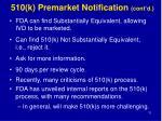 510 k premarket notification cont d1