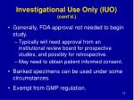 investigational use only iuo cont d