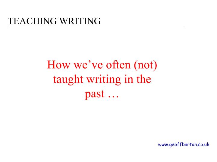 Teaching writing2
