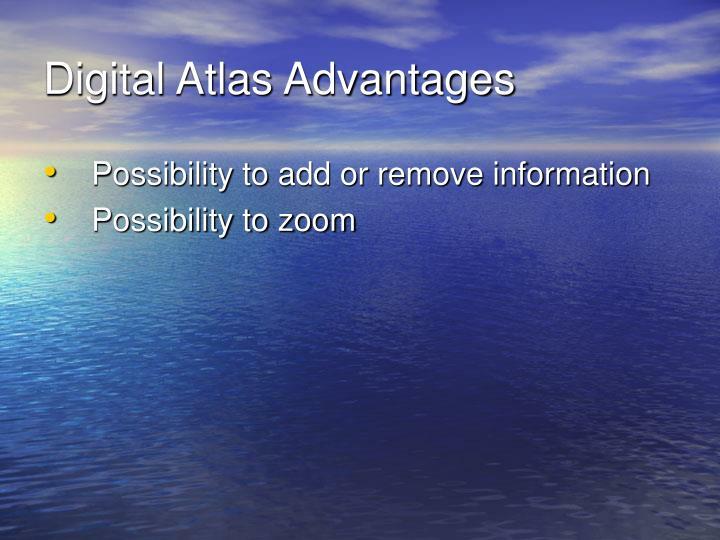 Digital Atlas Advantages