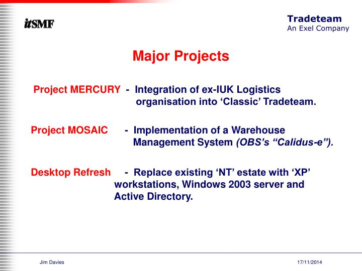 Major Projects