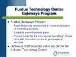 purdue technology center gateways program