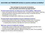 joint ac c and transcom activity to examine methane variability