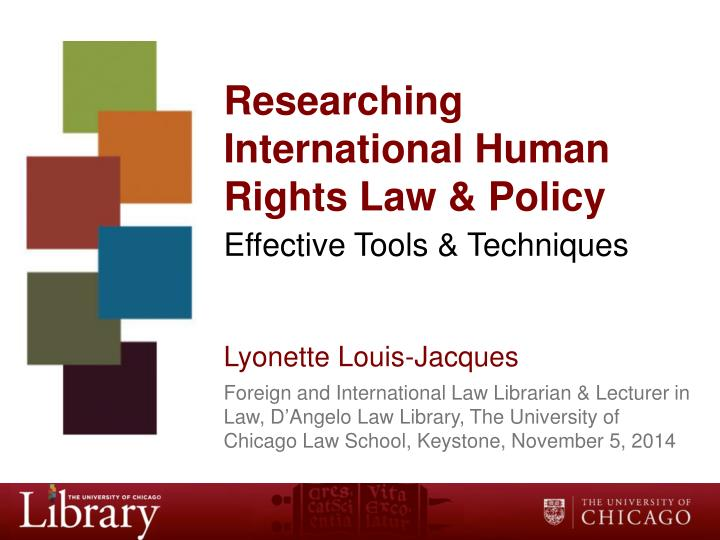 Researching international human rights law policy