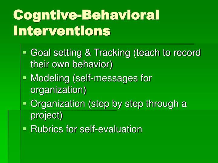 Cogntive-Behavioral Interventions