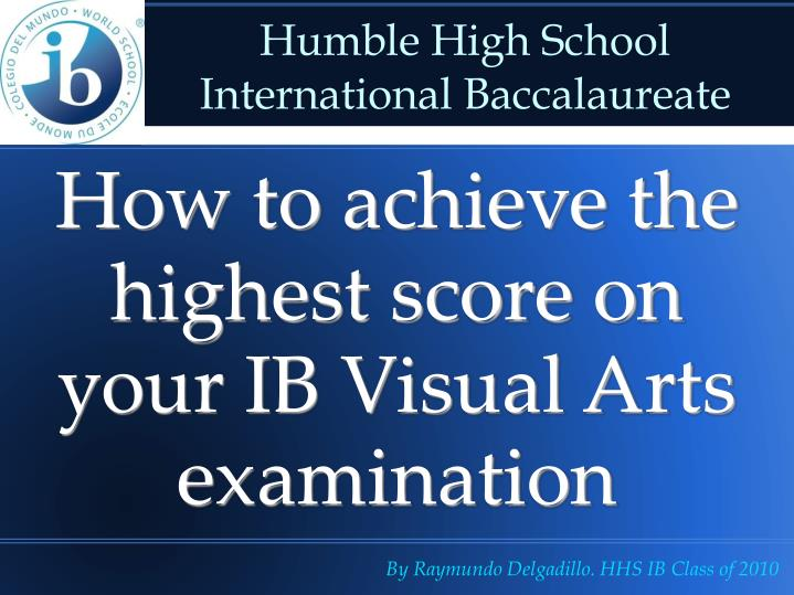 How to achieve the highest score on your ib visual arts examination