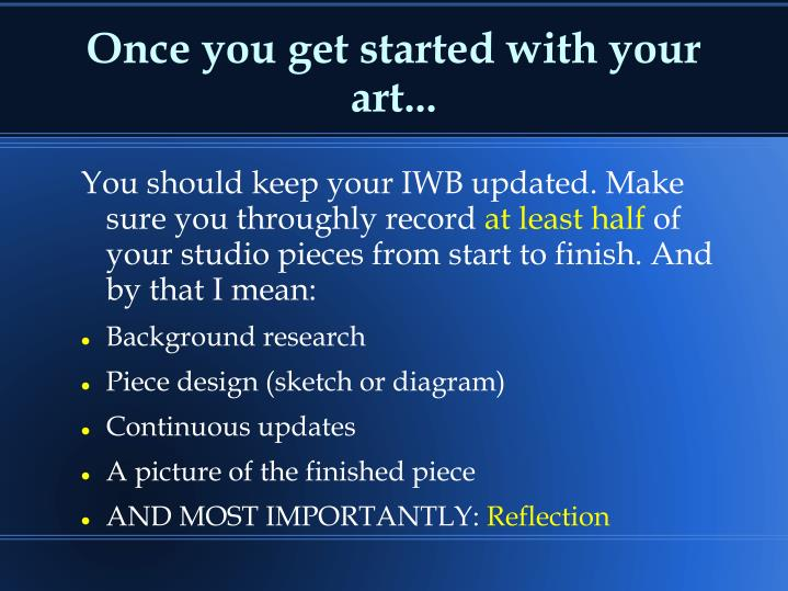 Once you get started with your art...